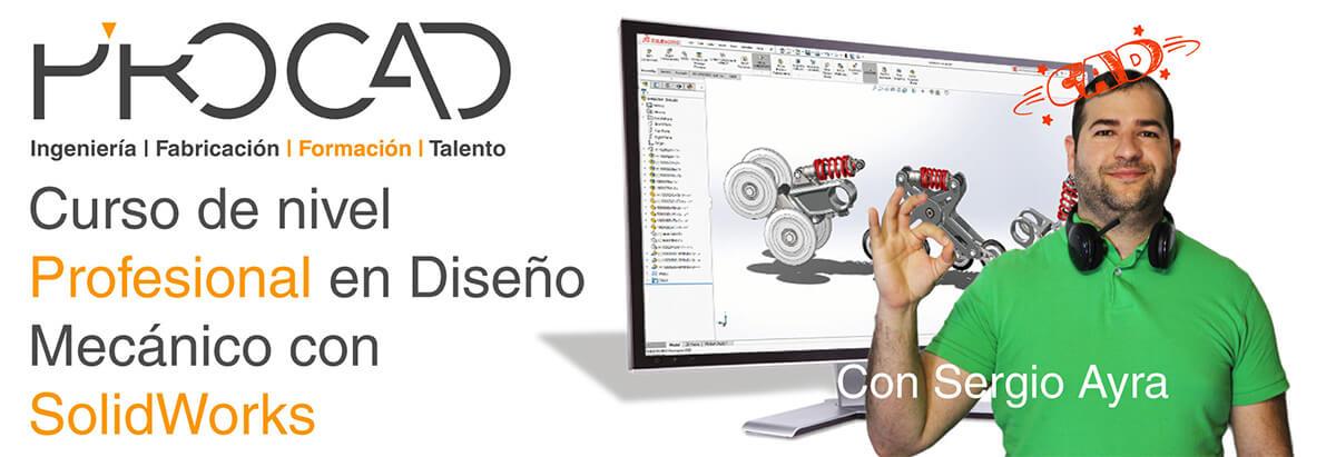 grupoPROCAD.com: Curso online de Diseño Mecánico Profesional con Solidworks por Sergio Ayra.