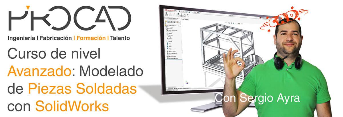 grupoPROCAD.com: Curso online de Modelado de Piezas Soldadas Avanzado con Solidworks por Sergio Ayra.