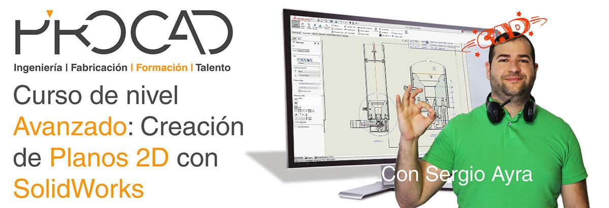 grupoPROCAD.com: Curso online de Creación de Planos Avanzado con Solidworks por Sergio Ayra.